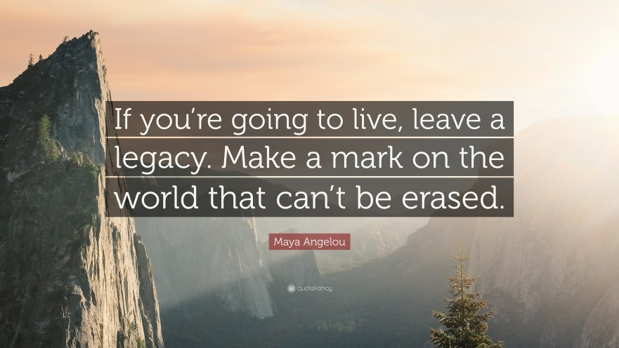 Image result for legacy quote